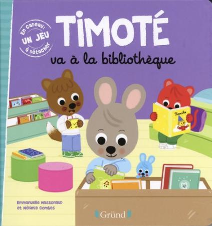 Timoté. Timoté va à la bibliothèque