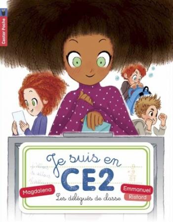 Je suis en CE2. 2, Les délégués de classe