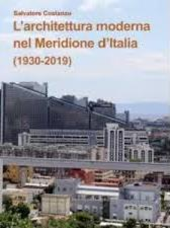 L'architettura moderna nel Meridione d'Italia