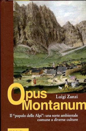 Il popolo delle Alpi: una sorte ambientale comune a diverse culture