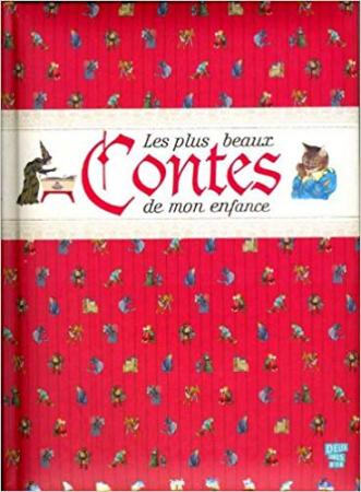Les plus beaux contes de mon enfance