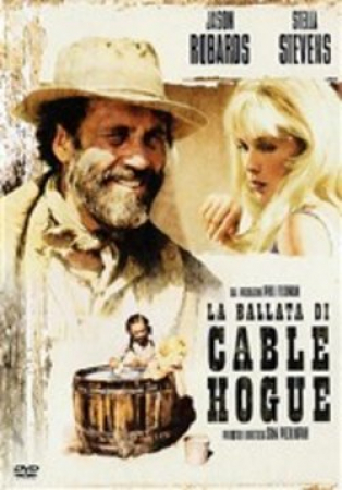 La ballata di Cable Hogue [VIDEOREGISTRAZIONE]