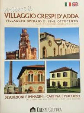 Visitare il villaggio Crespi d'Adda
