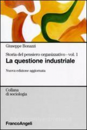 1: La questione industriale