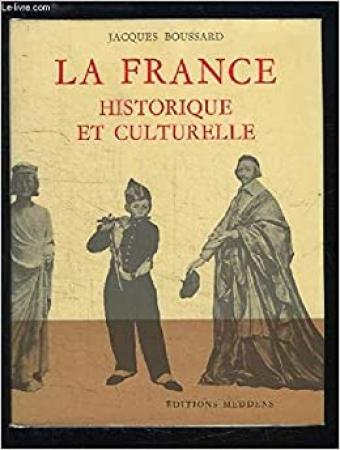 La France historique et culturelle