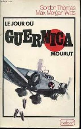 Le jour où Guernica mourut