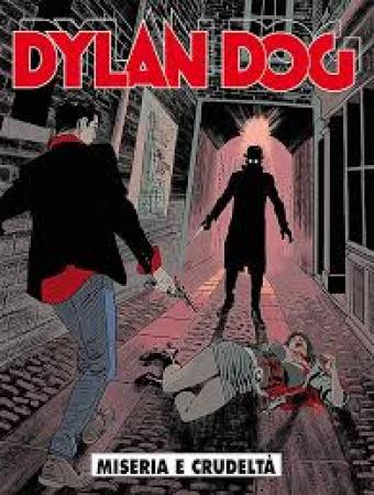 Dylan Dog. Miseria e crudeltà