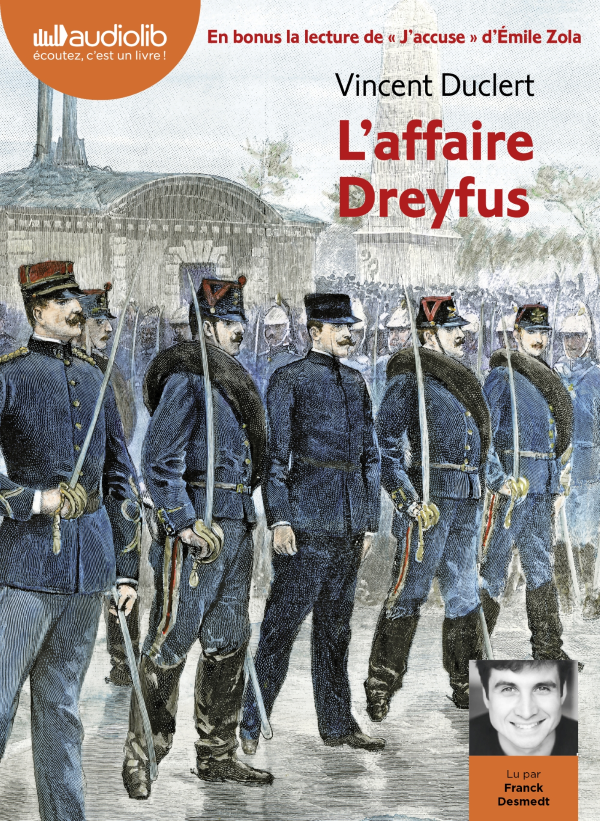 L'affaire Dreyfus [DOCUMENTO SONORO]