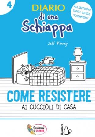 Diario di una schiappa. 4, Come resistere ai cuccioli di casa