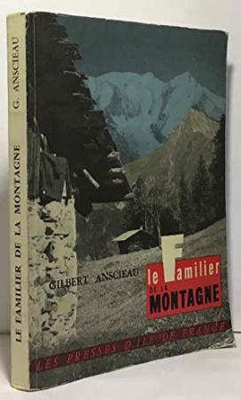 Le familier de la montagne