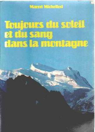 Toujours du soleil et du sang dans la montagne