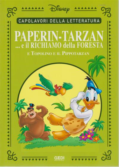 Paperin-Tarzan... e il richiamo della foresta