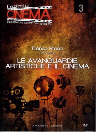 3: Le avanguardie artistiche e il cinema [VIDEOREGISTRAZIONE]