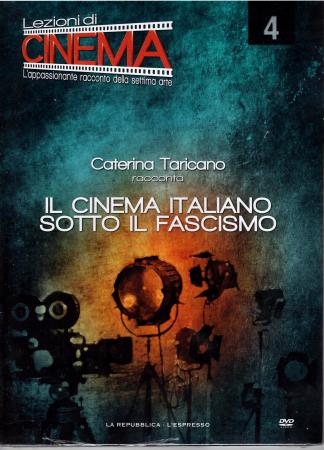4: Il cinema italiano sotto il fascismo [VIDEOREGISTRAZIONE]