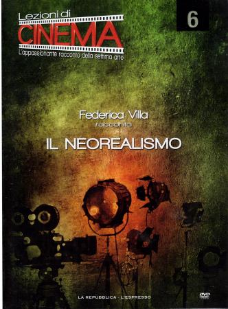 6: Il neorealismo [VIDEOREGISTRAZIONE]