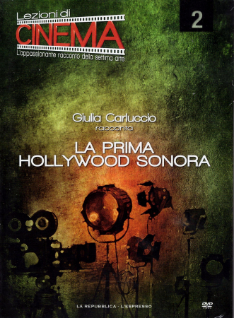 2: La prima Hollywood sonora [VIDEOREGISTRAZIONE]