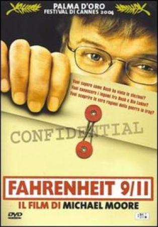 Fahrenheit 9/11 [VIDEOREGISTRAZIONE]