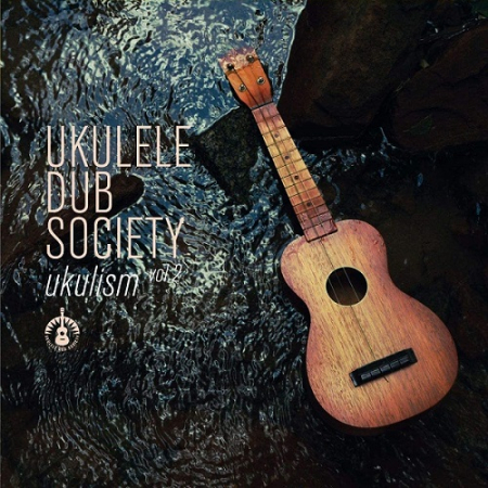 Ukulism [DOCUMENTO SONORO]. Vol. 2