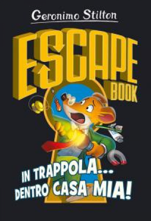 Escape book. In trappola... dentro casa mia!