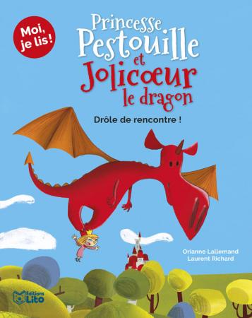 Princesse Pestouille et Jolicoeur le dragon. 1, Drôle de rencontre!