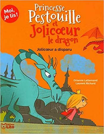 Princesse Pestouille et Jolicoeur le dragon. 5, Jolicoeur a disparu