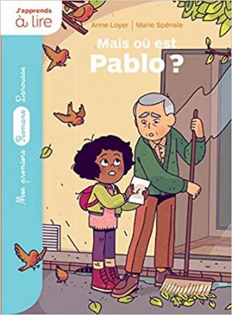 Rubi et ses voisins. Mais où est Pablo?