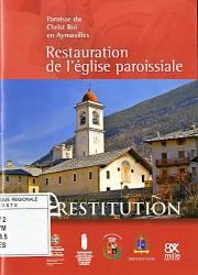 Restitution. Restauration de l'église paroissiale, Paroisse du Christ Roi en Aymavilles