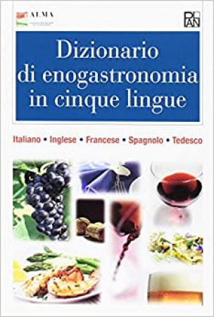 Dizionario di enogastronomia in cinque lingue