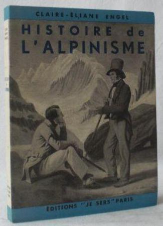 Histoire de l'alpinisme des origines à nos jours