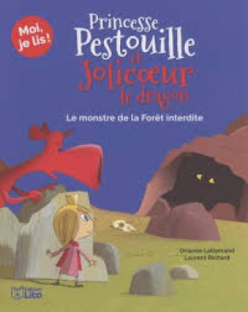 Princesse Pestouille et Jolicoeur le dragon. 3, Le monstre de la forêt interdite
