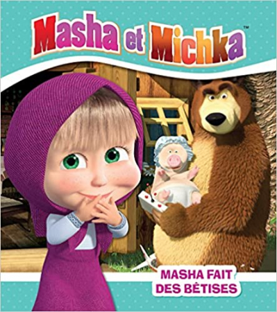 Masha et Michka. Masha fait des bêtises