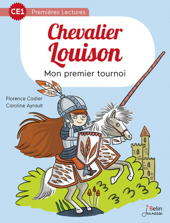 Chevalier Louison. Mon premier tournoi