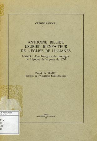 Anthoine Billiet, usurier, bienfaiteur de l'église de Lillianes