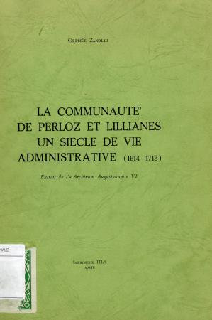 La communauté de Perloz et Lillianes un siècle de vie administrative (1614-1713)