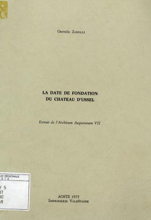 La date de fondation du château d'Ussel