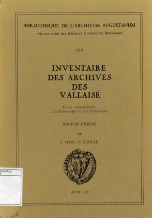 Inventaire des archives des Vallaise. Tome 4, Index alphabétique des toponymes et des patronymes