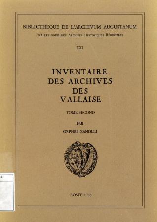 Inventaire des archives des Vallaise. Tome 2