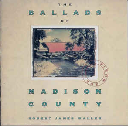 The ballads of Madison County [DOCUMENTO SONORO]