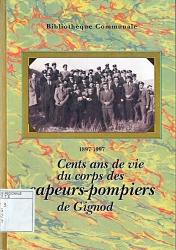 Cent ans de vie du corps des sapeurs-pompiers de Gignod