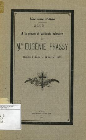 A la pieuse et vaillante mémoire de M.lle Eugénie Frassy