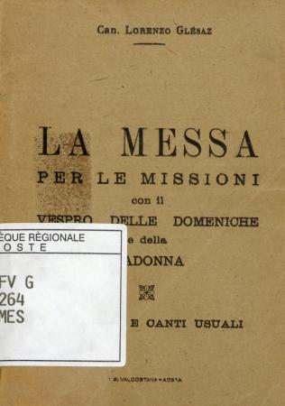 La messa per le missioni con il vespro delle domeniche e della Madonna