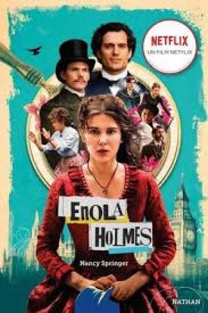 Les enquêtes d'Enola Holmes. 1, La double disparition