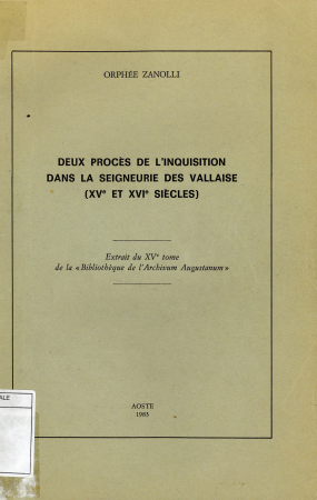 Deux procès de l'inquisition dans la seigneurie des Vallaise (XVe et XVIe siècles)