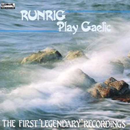 Runrig play Gaelic [DOCUMENTO SONORO]