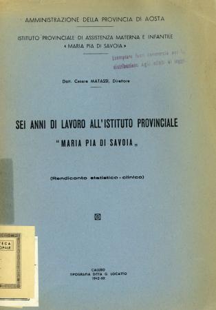 """Sei anni di lavoro all'Istituto provinciale """"Maria Pia di Savoia"""""""