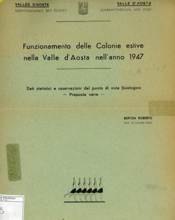 Funzionamento delle colonie estive in Valle d'Aosta nell'anno 1947