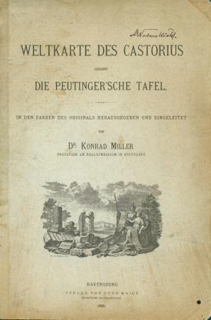 Weltkarte des Castorius genannt Die Peutinger'sche Tafel