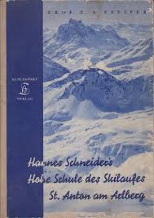 Hannes Schneider's hohe Schule des Skilaufes
