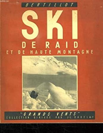 Ski de raid et de haute montagne