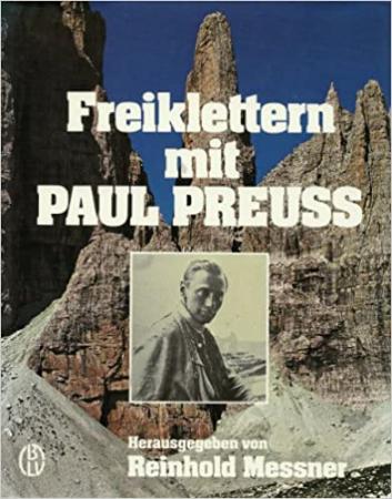 Freiklettern mit Paul Preuss